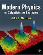 Modern Physics ebook by John Morrison