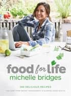 Food For Life ebook by Michelle Bridges