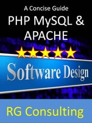 A concise guide to PHP MySQL and Apache ebook by alasdair gilchrist