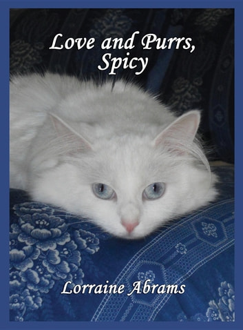 Love and Purrs, Spicy ebook by Lorraine Abrams