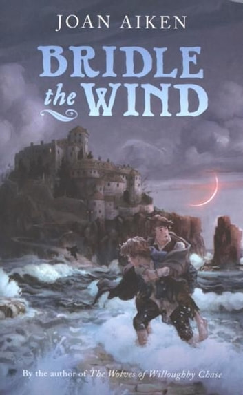 Bridle the Wind ebook by Joan Aiken