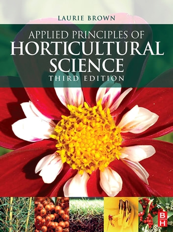 Applied Principles of Horticultural Science ebook by Laurie Brown