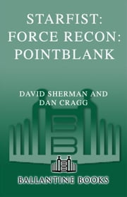 Starfist: Force Recon: Pointblank ebook by David Sherman,Dan Cragg
