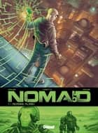 Nomad 2.0 - Tome 01 - Mémoire Flash ebook by Jean-David Morvan, Julien Carette