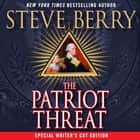 The Patriot Threat - A Novel Áudiolivro by Steve Berry