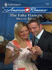 The Fake Fianc'e ebook by Megan Kelly