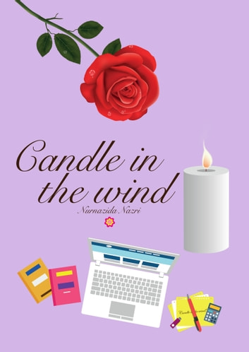 Candle in the wind ebook by Nurnazida Nazri
