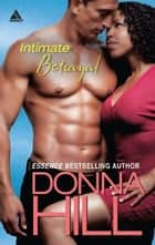 Intimate Betrayal ebook by Donna Hill