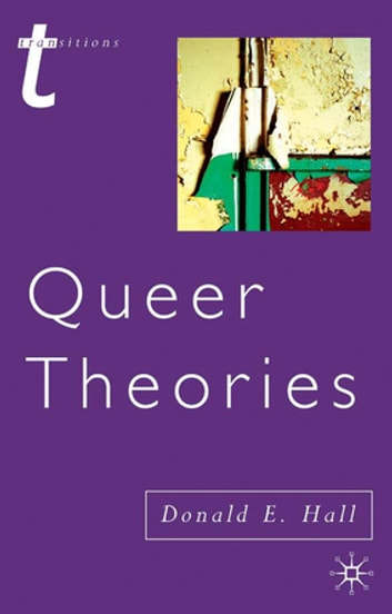 Queer Theories ekitaplar by Donald E. Hall