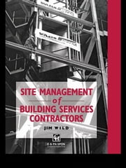 Site Management of Building Services Contractors ebook by Jim Wild