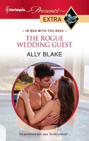 The Rogue Wedding Guest ebook by Ally Blake