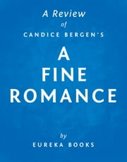 A Fine Romance by Candice Bergen | A Review ebook by Eureka Books