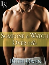 Someone to Watch Over Me - A Loveswept Classic Romance ebook by Ruth Owen