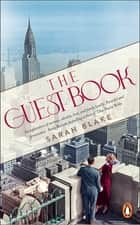 The Guest Book ebook by Sarah Blake