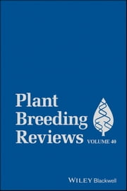 Plant Breeding Reviews, Volume 40 ebook by Jules Janick
