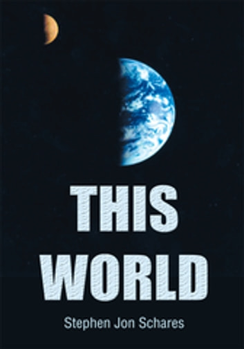 This World ebook by Stephen Jon Schares