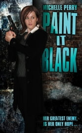 Paint It Black ebook by Michelle Perry