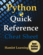 Python: Quick Reference - Cheat Sheet - Print & Laminate - Digital Print & Laminate ebook by Kaitlyn Chick