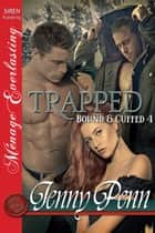 Trapped ebook by Jenny Penn