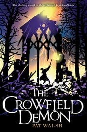The Crowfield Demon ebook by Pat Walsh