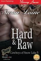 Hard & Raw ebook by