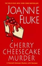 Cherry Cheesecake Murder ebook by Joanne Fluke