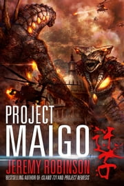 Project Maigo (A Kaiju Thriller) ebook by Jeremy Robinson