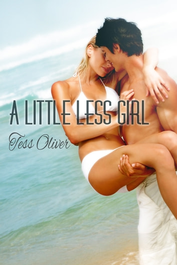 A Little Less Girl ebook by Tess Oliver