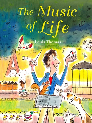 The Music of Life ebook by Louis Thomas