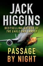 Passage by Night ebook by Jack Higgins