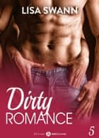 Dirty Romance Vol. 5 eBook by Lisa Swann