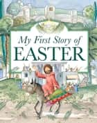 My Story of Easter ebook by Marie Allen, Karen Williamson