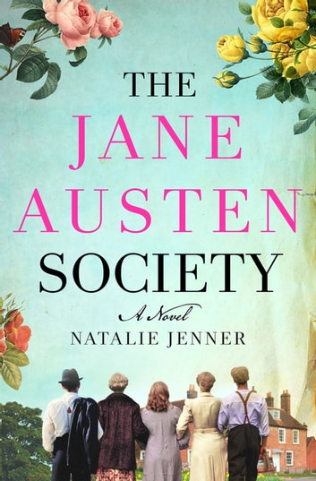 The Jane Austen Society ebook by Natalie Jenner