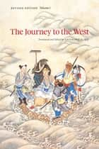 The Journey to the West, Revised Edition, Volume 1 ebook by Anthony C. Yu,Anthony C. Yu