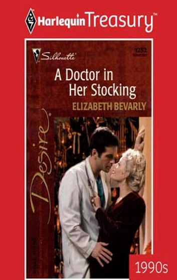 A Doctor in Her Stocking ebook by Elizabeth Bevarly
