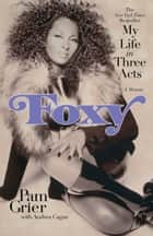 Foxy ebook by Pam Grier,Andrea Cagan