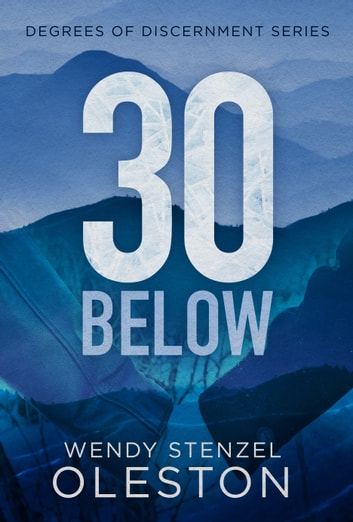 30 Below ebook by Wendy Oleston