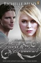 Bloodlines: Silver Shadows (book 5) ekitaplar by Richelle Mead