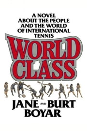 World Class ebook by Burt Boyar