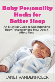 The Lull-A-Baby Sleep Guide (Part 4)