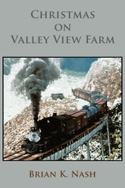Christmas on Valley View Farm ebook by Brian Nash