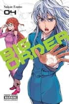 Big Order, Vol. 4 ebook by Sakae Esuno