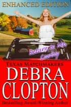 RETURN TO ME, COWBOY Enhanced Edition ekitaplar by Debra Clopton