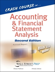 Crash Course in Accounting and Financial Statement Analysis ebook by Matan Feldman,Arkady Libman