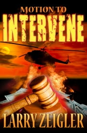 Motion To Intervene ebook by Larry Zeigler
