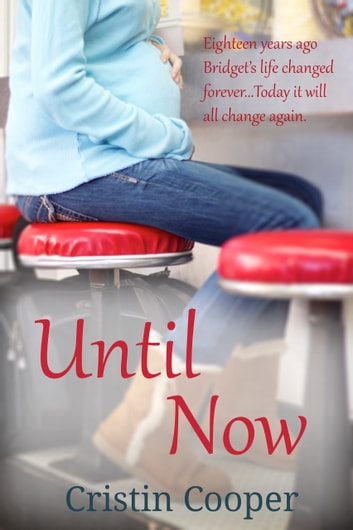 Until Now ebook by Cristin Cooper