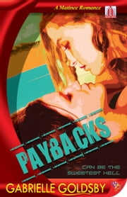 Paybacks ebook by Gabrielle Goldsby