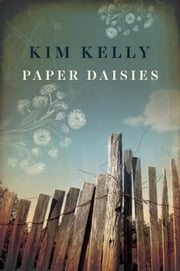 Paper Daisies ebook by Kim Kelly