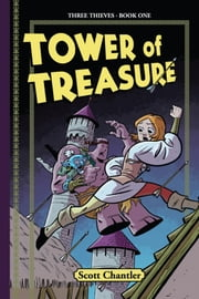 Tower of Treasure ebook by Scott Chantler