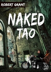 Naked Tao ebook by Robert Grant